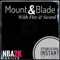 [𝙸𝙽𝚂𝚃𝙰𝙽𝚃] Mount & Blade: With Fire & Sword Steam🔑Global
