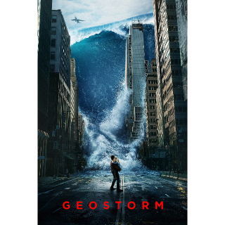 Geostorm | HDX | MA Watch NOW on iTunes