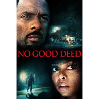 No Good Deed | SD | UV VUDU
