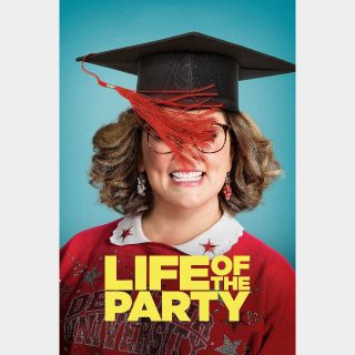 Life of the Party | HDX | UV VUDU or HD iTunes via MA