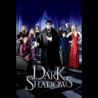 Dark Shadows   HDX   UV VUDU Or HD iTunes via MA