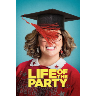 WATCH NOW Life of the Party | HDX | UV VUDU or HD iTunes via MA