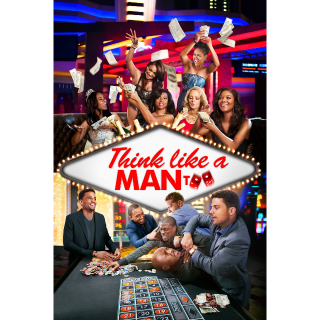 INSTANT Think Like a Man Too | SD | VUDU or MA