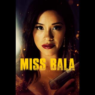 Miss Bala | SD | VUDU or SD iTunes via MA