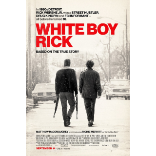White Boy Rick | SD | VUDU or SD ITunes via MA