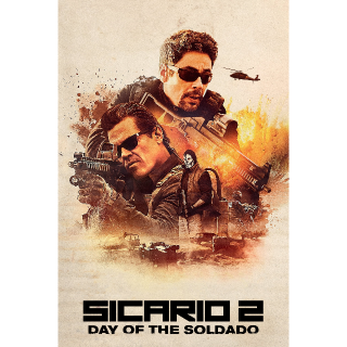 Sicario: Day of the Soldado   HDX   UV VUDU or HD iTunes via MA
