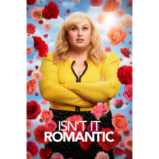 Isn't It Romantic | HDX | VUDU or HD iTunes via MA