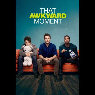 That Awkward Moment | SD | VUDU