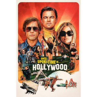 Once Upon a Time… in Hollywood | HDX | VUDU or HD iTunes via MA