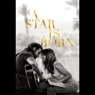 A Star Is Born | HDX | VUDU or HD iTunes via MA