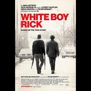 White Boy Rick | SD | UV VUDU or SD ITunes via MA