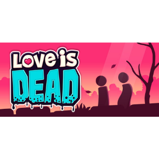 Love is Dead [GLOBAL; INSTANT DELIVERY]