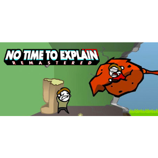 No Time To Explain Remastered | STEAM Key [INSTANT DELIVERY]