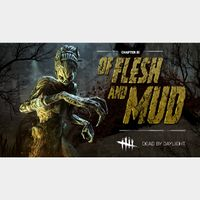 Dead by Daylight - Of Flesh and Mud DLC Steam Key Global Instant Delivery!!!