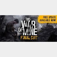 This War of Mine Steam Key GLOBAL Instant Delivery!!!