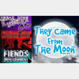 Absconding Zatwor + Break into Zatwor + Fiends of Imprisonment + They Came From The Moon