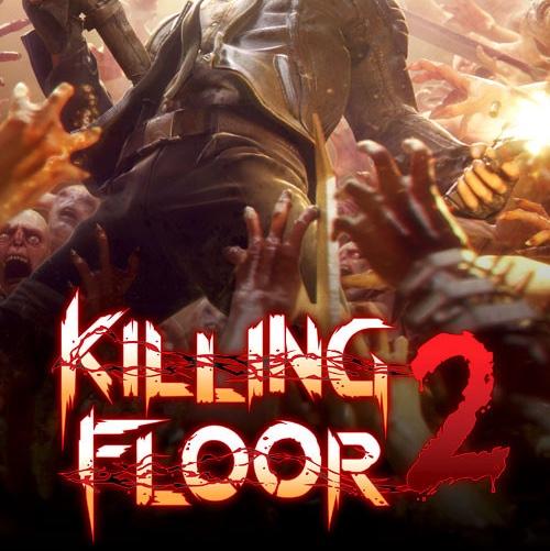 Killing floor 2 and shadow warrior 2