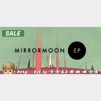MirrorMoon EP Steam Key 🔑 / Worth $14.99 / 𝑳𝑶𝑾𝑬𝑺𝑻 𝑷𝑹𝑰𝑪𝑬 / TYL3RKeys✔️