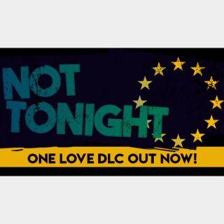 Not Tonight Steam Key 🔑 / Worth $19.99 / 𝑳𝑶𝑾𝑬𝑺𝑻 𝑷𝑹𝑰𝑪𝑬 / TYL3RKeys✔️