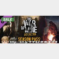 This War of Mine: Stories - Season Pass DLC Steam Key 🔑 / Worth $6.99 / 𝑳𝑶𝑾𝑬𝑺𝑻 𝑷𝑹𝑰𝑪𝑬 / TYL3RKeys✔️