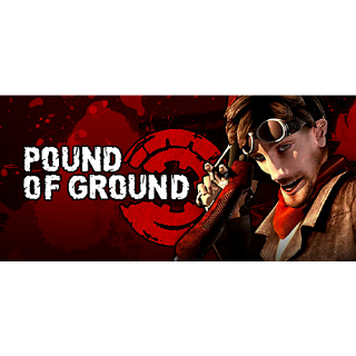 Pound of Ground Steam Key 🔑 / Worth $9.99 / 𝑳𝑶𝑾𝑬𝑺𝑻 𝑷𝑹𝑰𝑪𝑬 / TYL3RKeys✔️