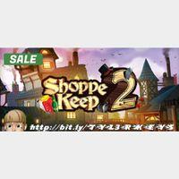 Shoppe Keep 2 Steam Key 🔑 / Worth $9.99 / 𝑳𝑶𝑾𝑬𝑺𝑻 𝑷𝑹𝑰𝑪𝑬 / TYL3RKeys✔️