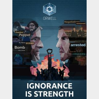 Orwell: Ignorance is Strength Steam Key GLOBAL