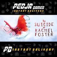 🎮 The Suicide of Rachel Foster