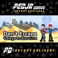 🎮 Don't Escape: 4 Days to Survive