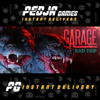 🎮 GARAGE: Bad Trip