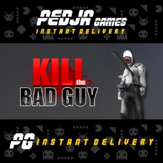 🎮 Kill The Bad Guy