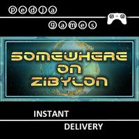 🎮 Somewhere on Zibylon ⓟ-ⓖ