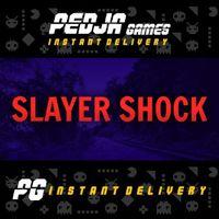 🎮 Slayer Shock