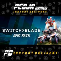 🎮 Switchblade + Epic Pack
