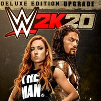 WWE 2K20 Deluxe Edition Upgrade
