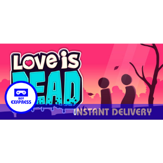 Love is Dead Steam Key GLOBAL
