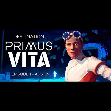 DESTINATION PRIMUS VITA - EPISODE 1: AUSTIN  Pc Cd Key Steam Global (instant delivery)
