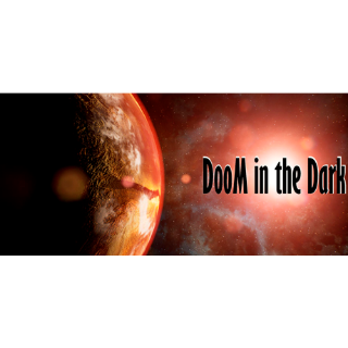 DooM in the Dark  PC Cd Key Steam Global (instant delivery)
