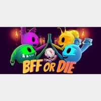 BFF OR DIE  PC Cd Key Steam Global (instant delivery)