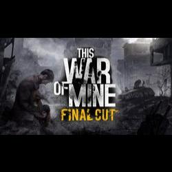 This War of Mine Final Cut