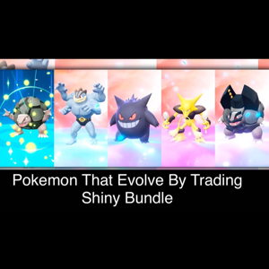 Bundle | You Get 5 Shiny Fully Evolve Pokemon That Evolve By trading