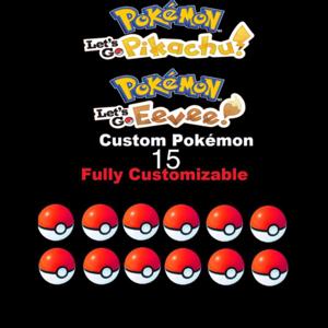 Bundle | Pick Any 15 Custom Pokémon