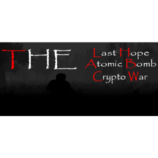 The Last Hope: Atomic Bomb Crypto War Steam Key GLOBAL