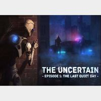 The Uncertain: The Last Quiet Day Steam Key GLOBAL