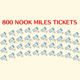 Nook Miles Tickets   800x NMT