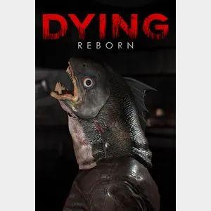 DYING : Reborn