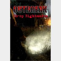 Outbreak Co-Op Nightmares