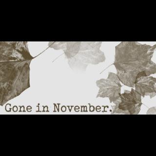 Gone In November (Steam Key) - Instant Delivery