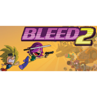 Bleed 2 - Instant Delivery