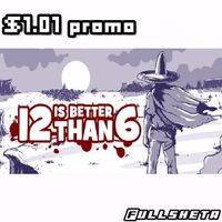 12 is Better Than 6 - Steam Key/Global/Instant & Automatic Delivery